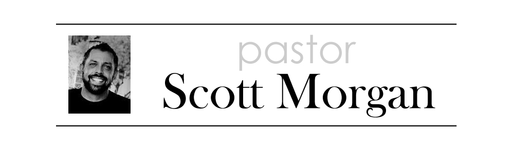 Pastor Scott Morgan